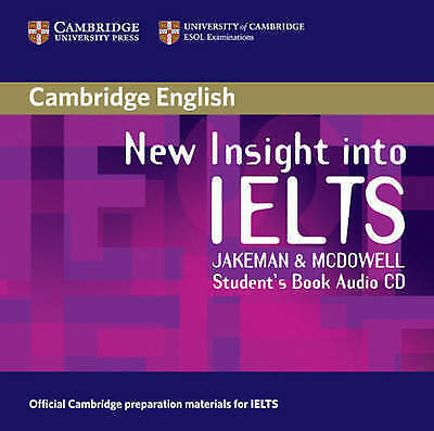 New Insight into IELTS Student's Book Audio CD by Jakeman, Vanessa|McDowell, Cla