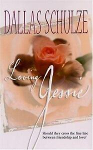 Dallas-Schulze-Loving-Jessie-Romance-Mass-Market-2002