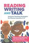 Reading, Writing, and Talk: Inclusive Teaching Strategies for Diverse Learners, K-2 by Mariana Souto-Manning, Jessica Martell (Hardback, 2016)