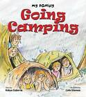 Going Camping by Colin Stevens, Robyn Osborne (Paperback, 2014)