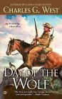 Day of the Wolf by Charles G West (Paperback / softback, 2012)