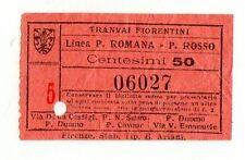 BIGLIETTO TRAM TICKET  TRANVAI FIORENTINI  LINEA  PP. ROMANA   P. ROSSO   A C.50