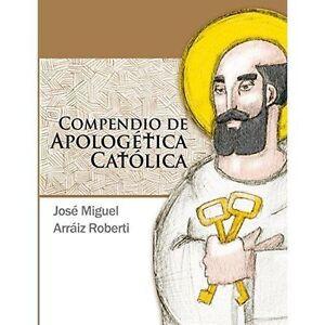 Compendio-de-Apologetica-Catolica-Brand-New-Free-P-amp-P-in-the-UK