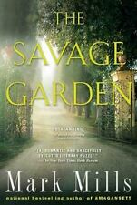 The Savage Garden by Mark Mills (2008, Paperback)