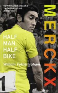 Merckx-Half-Man-Half-Bike-by-Fotheringham-William-Book-The-Fast-Free-Shipping