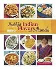 Healthful Indian Flavors with Alamelu by Alamelu Vairavan (Paperback, 2016)
