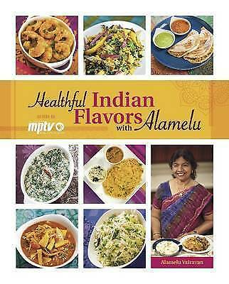 Healthful Indian Flavors with Alamelu, New Books