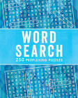 Word Search: 250 Perplexing Puzzles by Parragon Book Service Ltd (Spiral bound, 2016)