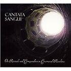 Cantata Sangui - On Rituals and Correspondence (2009)