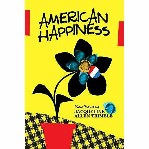 American Happiness - Hardcover NEW Jacqueline Trim Oct. 2016