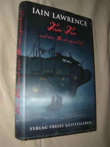 1 von 1 - Iain Lawrence: Tom Tin und das Sträflingsschiff (Gebundene Ausgabe)