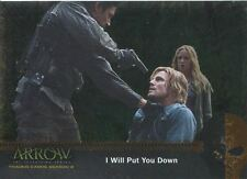 Arrow Season 2 Silver Foil Parallel Mirakuru Chase Card U2 I Will Put You Down