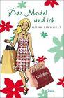 Das Model und ich von Ilona Einwohlt (2011, Taschenbuch)