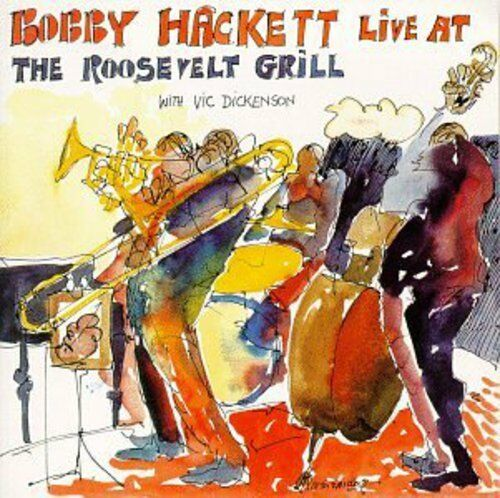 Bobby Hackett - Live At The Roosevelt Grill, Vol.1 [New CD]