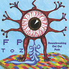 House Breaking Oui Oui Pads by F.P. Toz (CD, Feb-2005, F.P. ToZ)
