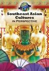 Southeast Asian Cultures in Perspective by Mitchell Lane Publishers (Hardback, 2014)