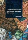 A Key for Identification of Rock-Forming Minerals in Thin Section by Andrew J. Barker (Paperback, 2014)