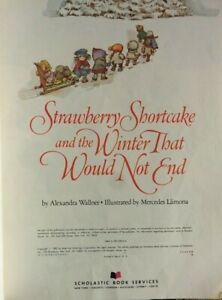 Vintage 1982 STRAWBERRY SHORTCAKE Paperback Scholastic Book WINTER WOULD NOT END