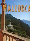 Reise durch Mallorca von Anja Keul (2012, Gebundene Ausgabe)