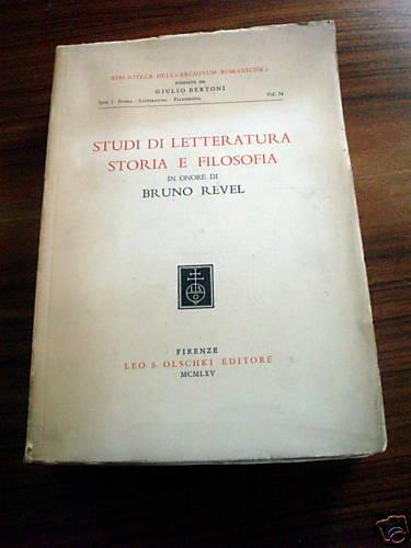 Studi di letteratura, storia e filosofia in onore di Bruno Revel