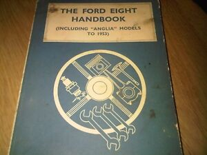 Ford-Eight-8-Handbook-inc-early-Anglia-Pitman-039-s-Workshop-Manual-inc-Popular
