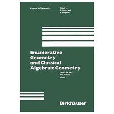 Enumerative Geometry and Classical Algebra 24 (1982, Paperback)
