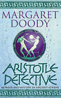 Aristotle Detective by Margaret Doody (Paperback, 2002)