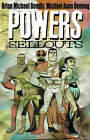 Powers Volume 6: The Sellouts Tpb by Brian Michael Bendis (Paperback, 2004)
