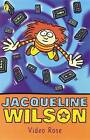Video Rose by Jacqueline Wilson (Paperback, 1969)