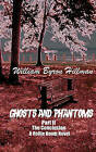 Ghosts and Phantoms Part II: The Conclusion by MR William Byron Hillman (Paperback / softback, 2011)