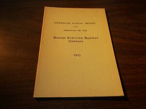 1913 BOSTON ELEVATED RAILWAY COMPANY SIXTEENTH ANNUAL REPORT