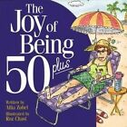 The Joy of Being 50+ by Allia Zobel (Paperback, 1999)