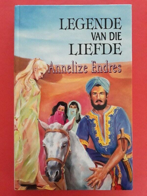Legende Van Die Liefde - Annelize Endres.