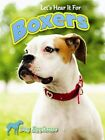 Let's Hear It for Boxers by Piper Welsh (Hardback, 2013)