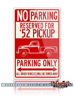 1952 Chevrolet Pickup 3100 Series Reserved Parking Only 12x18 Aluminum Sign