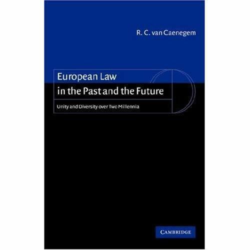 European Law Past Future R. C. van Caenegem Paperback 9780521006484 Cond=LN:NSD