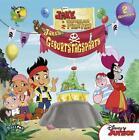 Jake und die Nimmerland Piraten - Jakes Geburtstagsparty von Walt Disney (2014, Gebundene Ausgabe)