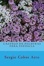 Castelo de Palavras para Patricia by Sergio Arco (2015, Paperback)