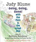 Going, Going, Gone! with the Pain & the Great One by Judy Blume (CD-Audio, 2008)