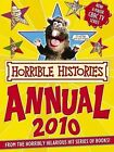 Horrible Histories Annual, 2010: 2010 by Terry Deary (Hardback, 2009)