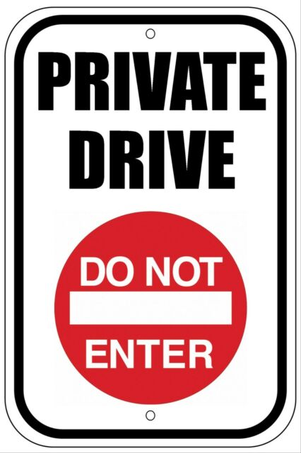 Private Drive Do Not Enter RED - Aluminum Metal Sign 8X12 Outdoors UV Protection