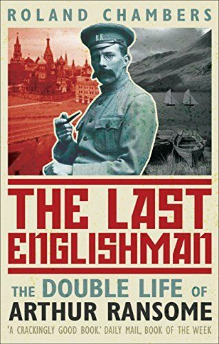 1 of 1 - The Last Englishman: The Double Life of Arthur... by Chambers, Roland 0571222625