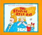 The Stupids Step out by Harry Allard (Paperback, 1977)