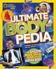 Ultimate Bodypedia: An Amazing Inside-Out Tour of the Human Body (Bodypedia ) by Anne Schreiber, Christina Wilson, Patricia Daniels (Hardback, 2014)