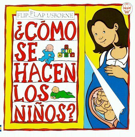Como Se Hacen Los Ninos (Flip Flaps Ser) (Spanish Edition)