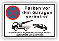 200 X 300  Hinweis Schild Parken vor Garagen verboten auf  3mm ALU-Verbund