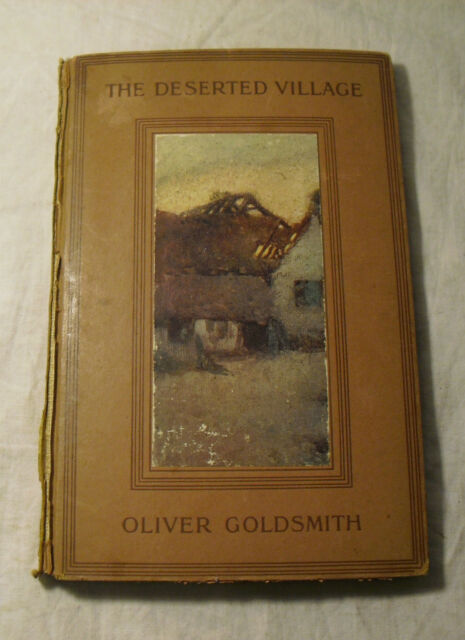 """The Deserted Village"" by Oliver Goldsmith 1914 Dodd Mead Vintage Book"