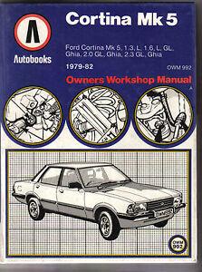 Ford       Cortina    Mk 5 197982 13 16 20   23L Autobook Owners    Workshop    Manual   eBay