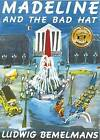 Madeline and the Bad Hat by Ludwig Bemelmans (Paperback, 2009)