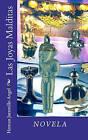 Las Joyas Malditas by Hernan Jaramillo Angel (Paperback / softback, 2010)